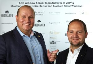 WINNERS!  HUGO CARTER: Best Window & Door Manufacturers 2019 AND SILENT WINDOWS: Most Innovative Noise Reduction Product